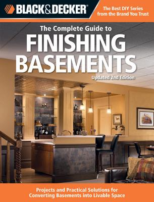 Black & Decker the Complete Guide to Finishing Basements By Editors of Creative Publishing (COR)